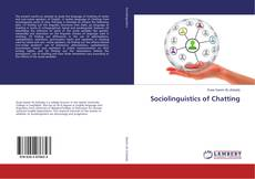 Bookcover of Sociolinguistics of Chatting