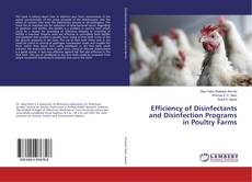 Borítókép a  Efficiency of Disinfectants and Disinfection Programs in Poultry Farms - hoz