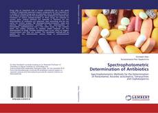 Portada del libro de Spectrophotometric Determination of Antibiotics