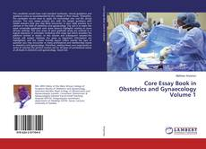 Portada del libro de Core Essay Book in Obstetrics and Gynaecology Volume 1