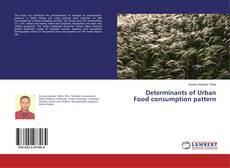 Determinants of Urban Food consumption pattern的封面