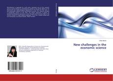 Bookcover of New challenges in the economic science