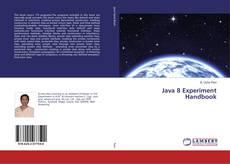 Bookcover of Java 8 Experiment Handbook