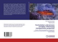 Copertina di Formulation and process variables influencing nanoparticles properties