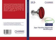 Spor Yönetimi Eğitiminde Akreditasyon kitap kapağı