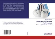 Bookcover of Dramatic Activity and Performance