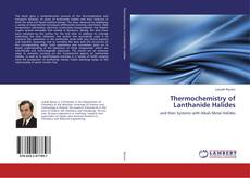 Bookcover of Thermochemistry of Lanthanide Halides