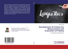 Bookcover of Development of Criteria for Measurement and Evaluation of Fidelity