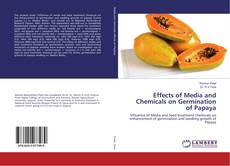 Bookcover of Effects of Media and Chemicals on Germination of Papaya