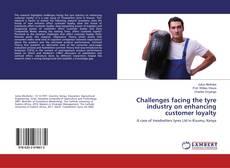 Portada del libro de Challenges facing the tyre industry on enhancing customer loyalty