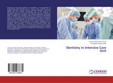 Bookcover of Dentistry in Intensive Care Unit