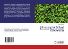 Portada del libro de Entrepreneurship for Rural Economic Development in the Third World