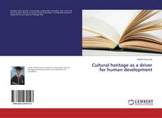 Bookcover of Cultural heritage as a driver for human development
