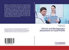 Bookcover of Clinical and Photographic Assessment of Facial Profile