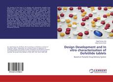 Buchcover von Design Development and In vitro characterisation of Dofetilide tablets