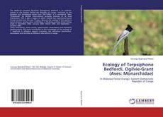 Borítókép a  Ecology of Terpsiphone Bedfordi, Ogilvie-Grant (Aves: Monarchidae) - hoz
