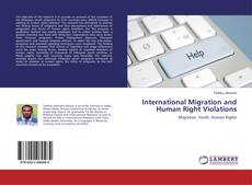 Bookcover of International Migration and Human Right Violations