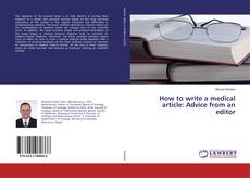 Portada del libro de How to write a medical article: Advice from an editor