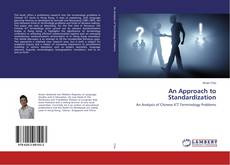 Bookcover of An Approach to Standardization