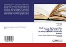 Bookcover of Multiferroic Nanomaterials Prepared by Sol gel Technique for Multifunction Sensors
