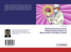 Couverture de Phytochemistry & Anti-Inflammatory Action of Mussaenda Frondosa Leaves