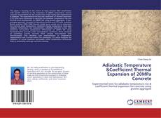 Bookcover of Adiabatic Temperature &Coefficient Thermal Expansion of 20MPa Concrete