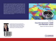 Bookcover of Counter-terrorism: IGAD and Member states