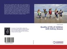 Bookcover of Quality of life of children with kidney disease