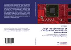 Buchcover von Design and Optimization of a MEMS-Based Piezoresistive Accelerometer