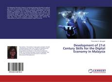 Couverture de Development of 21st Century Skills for the Digital Economy in Malaysia