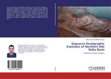 Portada del libro de Sequence Stratigraphic Evolution of Northern Nile Delta Basin
