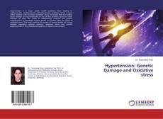 Bookcover of Hypertension: Genetic Damage and Oxidative stress