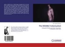 Bookcover of The DOUBLE Colonisation