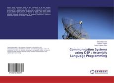 Bookcover of Communication Systems using DSP : Assembly Language Programming