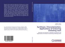 Portada del libro de Syntheses, Characterization, Applications of S-bearing Chelating resin