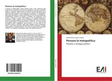 Bookcover of Pensare la metapolitica