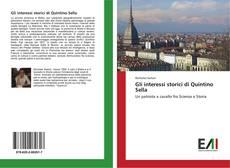Bookcover of Gli interessi storici di Quintino Sella