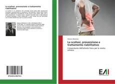 Copertina di La scoliosi, prevenzione e trattamento riabilitativo