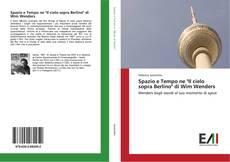 """Couverture de Spazio e Tempo ne """"Il cielo sopra Berlino"""" di Wim Wenders"""
