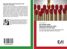 Capa do livro de Gli effetti della deumanizzazione sulla sindrome di burnout