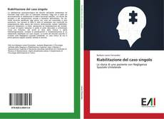 Copertina di Riabilitazione del caso singolo