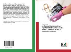 Le Resine Monomeriche regolano la trascrizione di MMP-2, MMP-9 in HPCs的封面