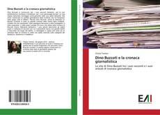 Buchcover von Dino Buzzati e la cronaca giornalistica