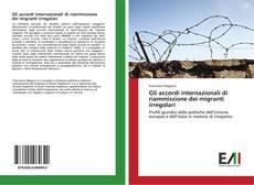Bookcover of Gli accordi internazionali di riammissione dei migranti irregolari