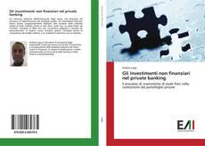 Borítókép a  Gli investimenti non finanziari nel private banking - hoz