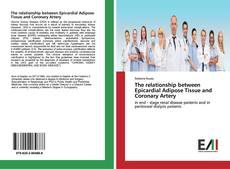 Bookcover of The relationship between Epicardial Adipose Tissue and Coronary Artery