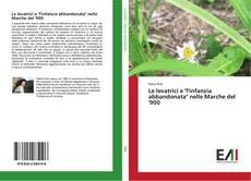 """Bookcover of Le levatrici e """"l'infanzia abbandonata"""" nelle Marche del '900"""