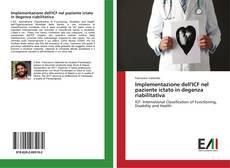 Copertina di Implementazione dell'ICF nel paziente ictato in degenza riabilitativa