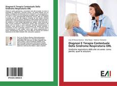 Capa do livro de Diagnosi E Terapia Contestuale Della Sindrome Respiratoria ORL