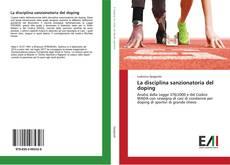 Copertina di La disciplina sanzionatoria del doping